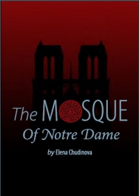 NEW from the Remnant Press: The Mosque of Notre Dame