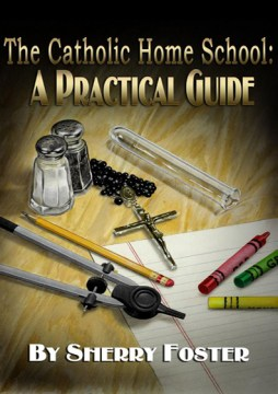 Catholic Homeschool guide