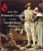 The Remnant League of the Sacred Heart Goes Worldwide