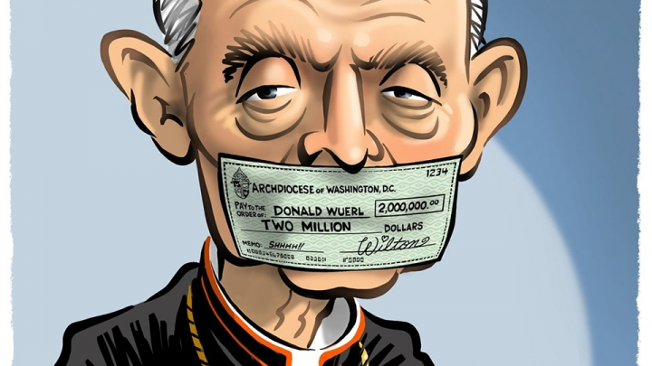 Thirty Pieces of Silver: The Donald Cardinal Wuerl Payoff