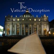 "Review of ""The Vatican Deception"""