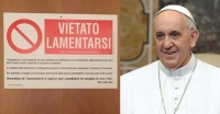 Francis Puts Sign on Door: 'No whining'